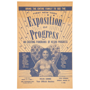 [EXPOSITIONS]. Bring the Entire Family to See the First New York Exposition of Progress: An Exciting Panorama of Negro Progress. New York, 25 March [1956].