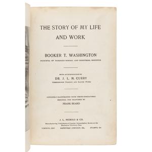 WASHINGTON, Booker T. (1856-1915). The Story of My Life and Work. Toronto, Ontario; Naperville, IL; Atlanta: J. L. Nichols & Co., 1900.