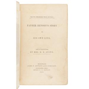 HENSON, Joseph (1789-1881). Truth Stranger Than Fiction. Father Henson's Story of his Own Life. Boston; Cleveland: John P. Jewett & Co., Henry P. B. Jewett, 1858.