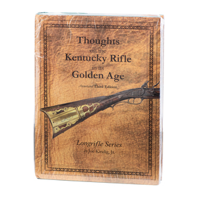 """""""Thoughts on the Kentucky Rifle in Its Golden Age"""" Book by Joe Kindig Jr."""