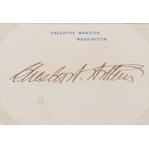 Chester Arthur Signed Executive Mansion Card
